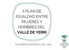 II PLAN PARA LA IGUALDAD ENTRE MUJERES Y HOMBRES DEL VALLE DE YERRI-DOCUMENTO ESTRATÉGICO 2021-2024
